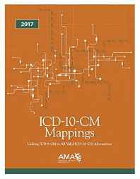 ICD-10-CM Mappings 2017: Linking ICD-9-CM to All Valid ICD-10-CM Alternatives Paperback – Import 30 Oct 2016-Books-sanapalas