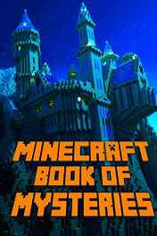Minecraft: Book of Mysteries: Unbelievable Mysteries You Never Knew About Before Revealed! Paperback – Import 5 Oct 2016-Books-sanapalas