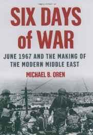 Six Days of War: June 1967 and the Making of the Modern Middle East Hardcover – Import 6 Jun 2002-sanapalas