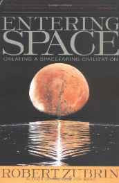 Entering Space: Creating a Spacefaring Civilization Paperback – Import 7 Aug 2000-sanapalas