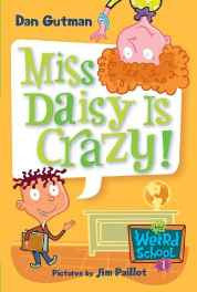Miss Daisy Is Crazy! (My Weird School) Library Binding – Import 29 Jun 2004-Books-sanapalas