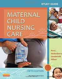 Study Guide for Maternal Child Nursing Care Paperback – 1 Oct 2013-sanapalas
