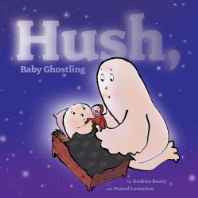 Hush Baby Ghostling Hardcover – Import 4 Aug 2009-sanapalas