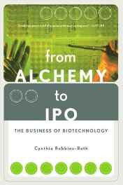 From Alchemy to IPO: The Business of Biotechnology Paperback – Import 22 Mar 2001-sanapalas