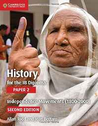 History for the IB Diploma Paper 2 Independence Movements (1800-2000) Paperback – Import 17 Sep 2015-Books-sanapalas