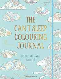 The Can't Sleep Colouring Journal (Colouring Books) Paperback – Import 6 Oct 2016-Books-sanapalas