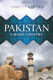 Pakistan: A Hard Country Hardcover – Import 24 Mar 2011-sanapalas