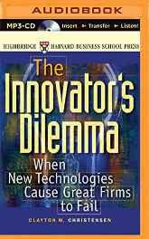 The Innovator's Dilemma: When New Technologies Cause Great Firms to Fail MP3 CD – Abridged Audiobook MP3 Audio-sanapalas