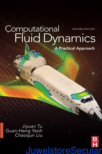 Computational Fluid Dynamics: A Practical Approach sanapalas