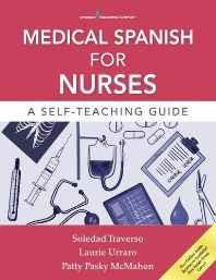 Medical Spanish for Nurses: A Self-teaching Guide Paperback – Import 14 Oct 2016-Books-sanapalas