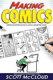 Making Comics: Storytelling Secrets of Comics Manga and Graphic Novels Library Binding – Import 5 Sep 2006-sanapalas