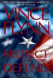 Protect and Defend: A Thriller (A Mitch Rapp Novel) Hardcover – Import 30 Oct 2007-sanapalas