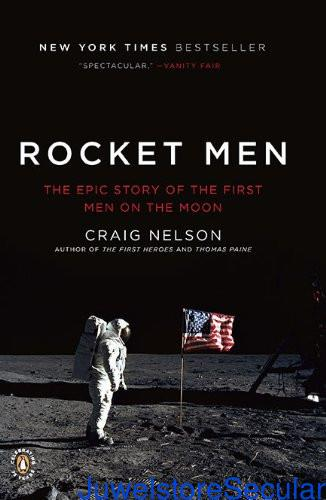 Rocket Men: The Epic Story of the First Men on the Moon sanapalas