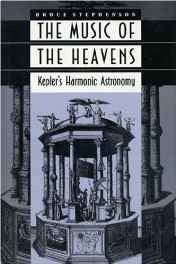 The Music of the Heavens - Kepler's Harmonic Astronomy Hardcover – Import 11 Aug 1994-sanapalas