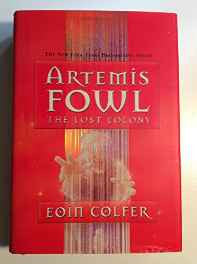 The Artemis Fowl: Lost Colony Hardcover – Import 13 Sep 2006-sanapalas