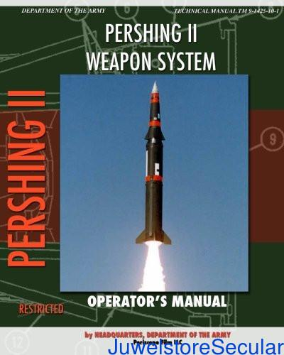 Pershing II Weapon System Operator's Manual sanapalas
