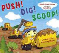 Push! Dig! Scoop!: A Construction Counting Rhyme Paperback – 27 Oct 2016-Books-sanapalas