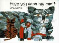 Have You Seen My Cat? (The World of Eric Carle) Hardcover – Import 20 Aug 1991-Books-sanapalas