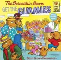 The Berenstain Bears Get the Gimmies (First Time Books) School & Library Binding – Import Oct 1999-Books-sanapalas