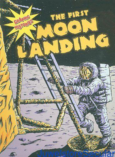 The First Moon Landing (Graphic Histories (World Almanac)) sanapalas