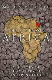 The State of Africa: A History of Fifty Years of Independence Hardcover – Import 6 Jun 2005-Books-sanapalas