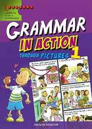Grammar in Action Through Pictures 1 Paperback – 5 Sep 2014-Books-sanapalas