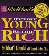 Rich Dad's Retire Young Retire Rich: How to Get Rich Quickly and Stay Rich Forever! Audio Cassette – Abridged Audiobook Import-Books-sanapalas