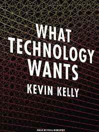 What Technology Wants MP3 CD – Audiobook MP3 Audio Unabridged-sanapalas