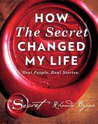How the Secret Changed My Life: Real People. Real Stories Hardcover – 4 Oct 2016-Books-sanapalas