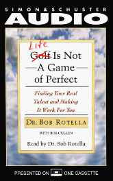 Life is Not a Game of Perfect: Finding Your Real Talent and Making It Work for You Audio Cassette – Abridged Audiobook Import-sanapalas