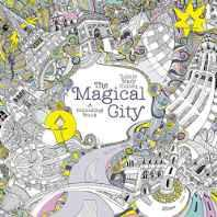 The Magical City ((Magical Colouring Books for Adults)) Paperback – 22 Jan 2016-Books-sanapalas