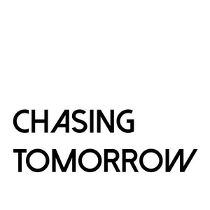Chasing Tomorrow