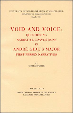 Void and Voice: Questioning Narrative Conventions in Andre Gide's Major First-Person Narratives-gifts-books-Shop Denison