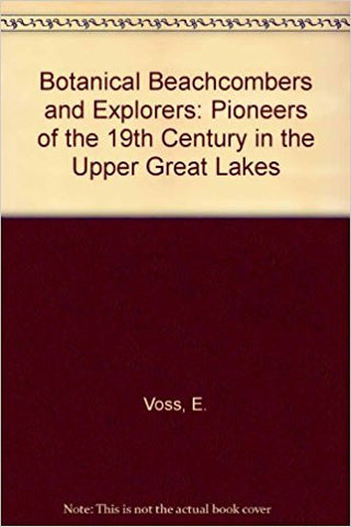 Botanical Beachcombers and Explorers: Pioneers of the 19th Century in the Upper Great Lakes-gifts-books-Shop Denison