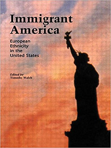 Immigrant America: European Ethnicity in the United States-gifts-books-Shop Denison