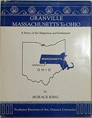 Granville Massachusetts to Ohio a Story of the Migration and Settlement-gifts-books-Shop Denison