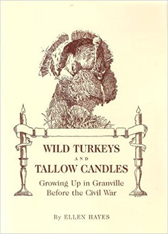 Wild Turkeys and Tallow Candles: Growing up in Granville before the Civil War-gifts-books-Shop Denison