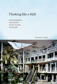 Thinking like a Mall: Environmental Philosophy after the End of Nature-gifts-books-Shop Denison