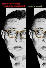 Sartre on Violence: Curiously Ambivalent-gifts-books-Shop Denison