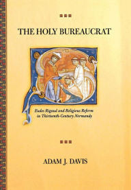 Holy Bureaucrat, The: Eudes Rigaud and Religious Reform in Thirteenth-Century Normandy-gifts-books-Shop Denison