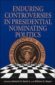 Enduring Controversies in Presidential Nominating Politics-gifts-books-Shop Denison
