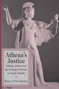 Athena's Justice: Athena, Athens and the Concept of Justice in Greek Tragedy-gifts-books-Shop Denison