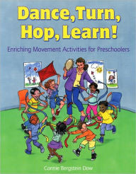 Dance, Turn, Hop, Learn!: Enriching Movement Activities for Preschoolers-gifts-books-Shop Denison