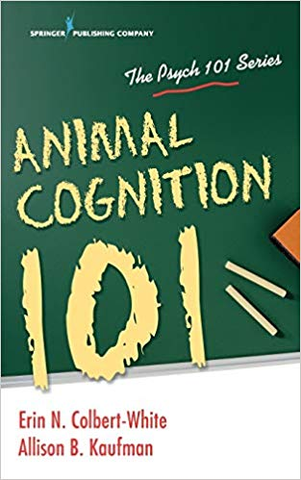 Animal Cognition 101 by Erin Colbert-White PhD '07, Allison Kaufman-gifts-books-Shop Denison