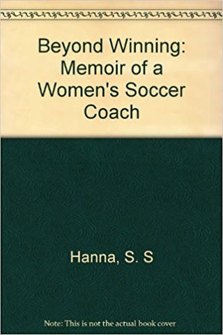 Beyond Winning: Memoir of a Women's Soccer Coach-gifts-books-Shop Denison