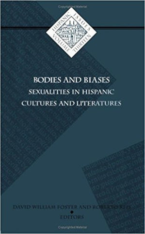 Bodies and Biases: Sexualities In Hispanic Cultures and Literatures-gifts-books-Shop Denison