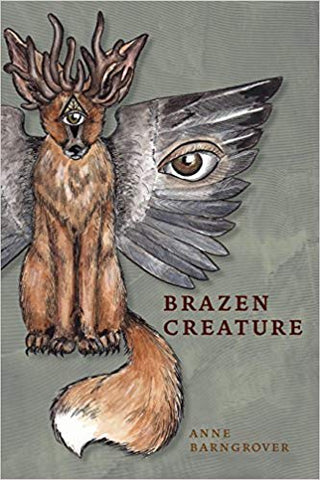 Brazen Creature by Anne Barngrover-gifts-books-Shop Denison