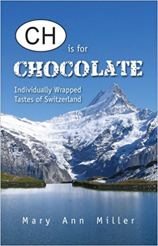 CH is for Chocolate: Individually Wrapped Tastes of Switzerland-gifts-books-Shop Denison