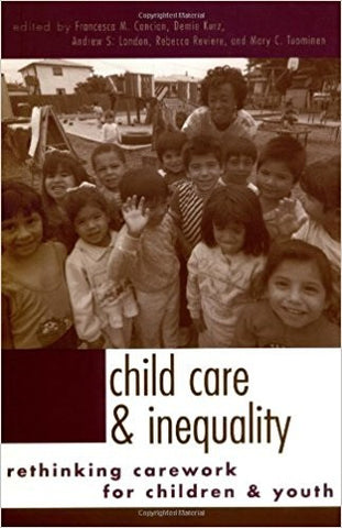 Child Care and Inequality: Re-Thinking Carework for Children and Youth-gifts-books-Shop Denison