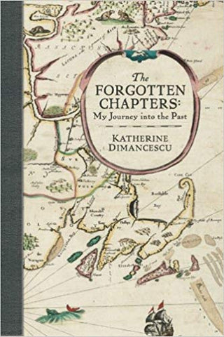 The Forgotten Chapters: My Journey into the Past by Katherine Dimancescu-gifts-books-Shop Denison